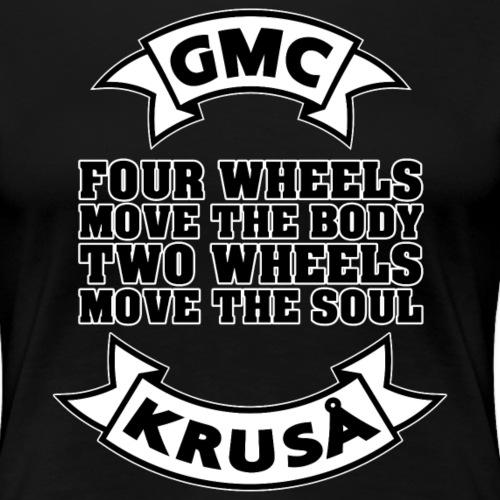 GMC FOUR WHEELS - Dame premium T-shirt