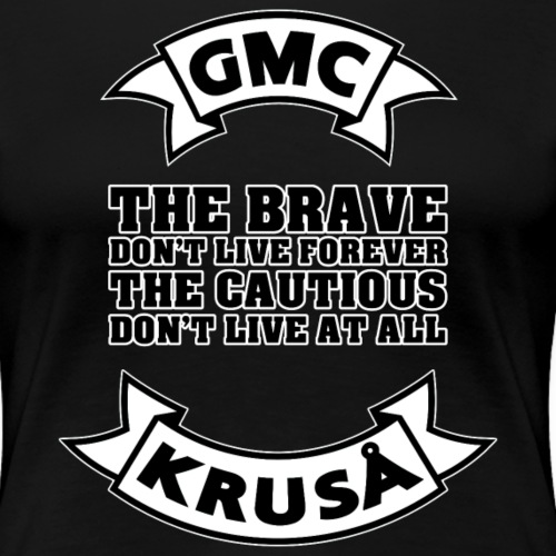 GMC THE BRAVE - Dame premium T-shirt