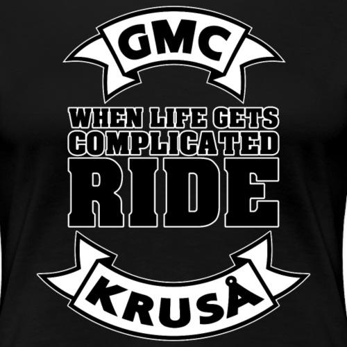 GMC, NÅR LIVE FÅR KOMPLICERET - Dame premium T-shirt
