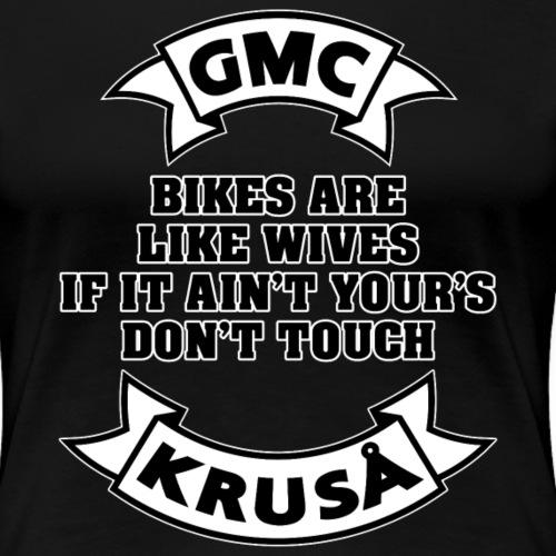 GMC cykler er som kvinder - Dame premium T-shirt