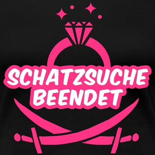 Schatzsuche beendet - JGA T-Shirt - JGA Shirt - Frauen Premium T-Shirt