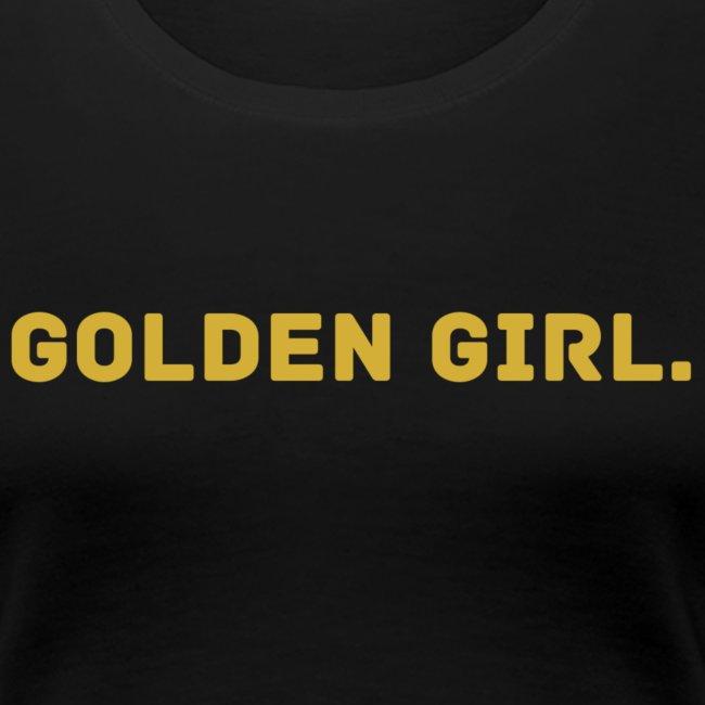 Millionaire. X GOLDEN GIRL.