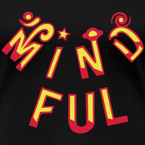 Mindful - Dame premium T-shirt