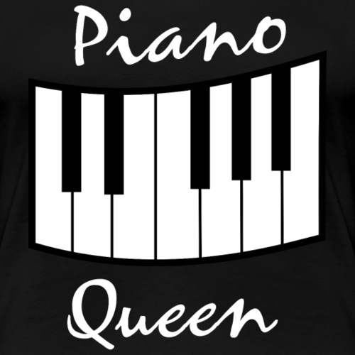 piano queen design white - Frauen Premium T-Shirt
