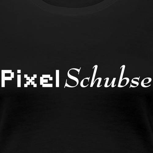 pixelSchubse - Frauen Premium T-Shirt