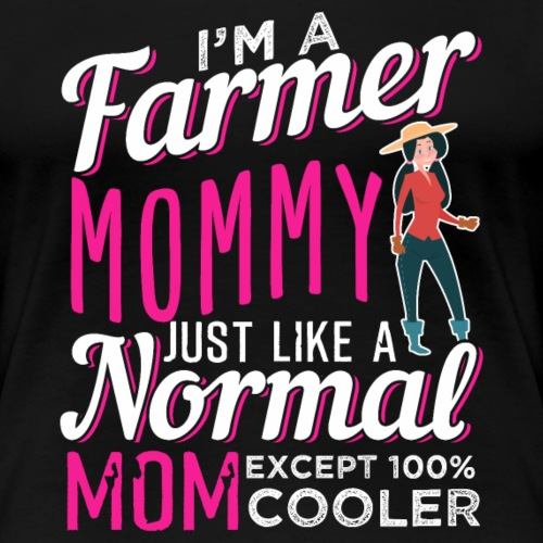 Farmer Mom - Frauen Premium T-Shirt