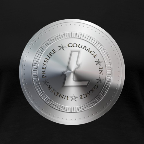 LITECOIN COURAGE IN GRACE UNDER PRESSURE - T-shirt Premium Femme