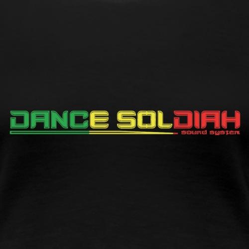 DANCE SOLDIAH JAMAI CA - T-shirt Premium Femme