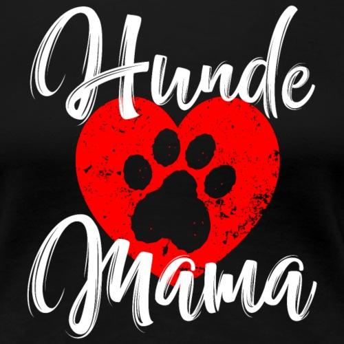 HUNDE MAMA - Frauen Premium T-Shirt