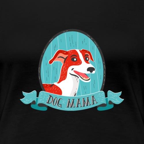 Dog Mama, Geschenkidee für Hundeliebhaber
