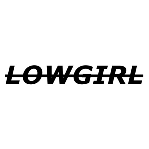 LOWGIRL Schriftzug - Frauen Premium T-Shirt