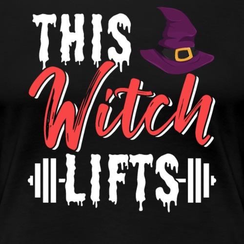 This Witch Lifts - Frauen Premium T-Shirt