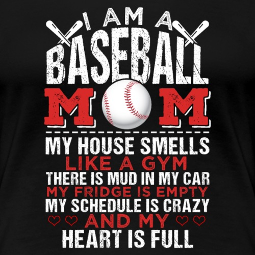 I AM A BASEBALL MOM - Frauen Premium T-Shirt
