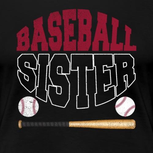 Baseball Sister - Baseball Schwester - Frauen Premium T-Shirt