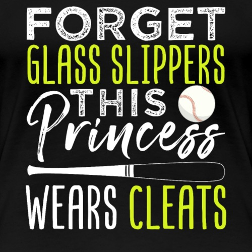 Princess Wears Cleats Baseball - Frauen Premium T-Shirt