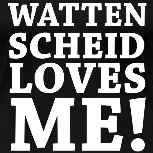 Wattenscheid loves me - Frauen Premium T-Shirt