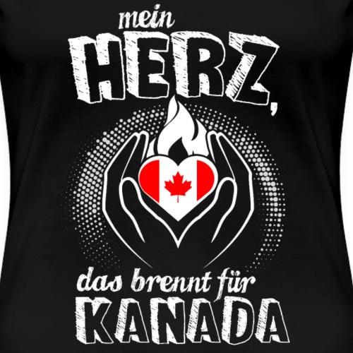 Mein Herz brennt für Kanada Geschenk Canada Fan - Frauen Premium T-Shirt