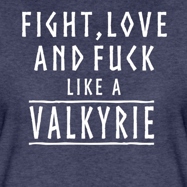 Like a valkyrie