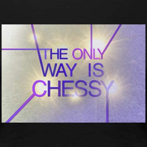 Only Chessy - Women's Premium T-Shirt