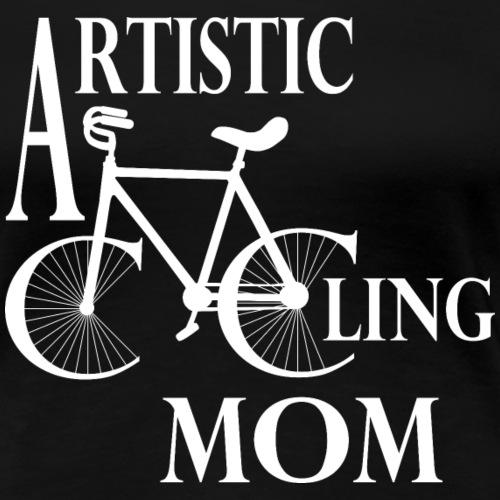 Kunstrad | Artistic Cycling Mom white - Frauen Premium T-Shirt