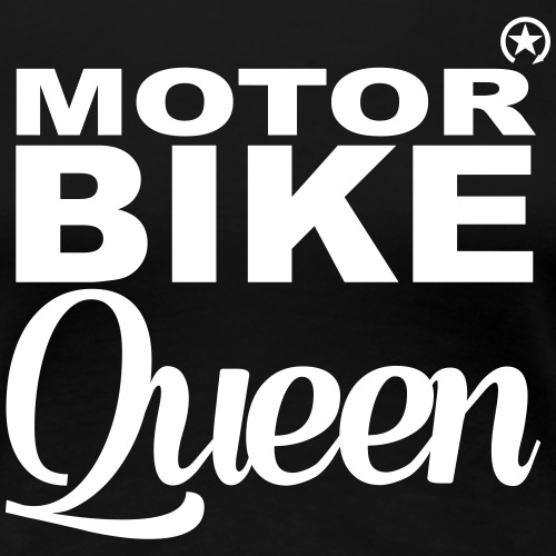 Motorbike Queen - Women's Premium T-Shirt