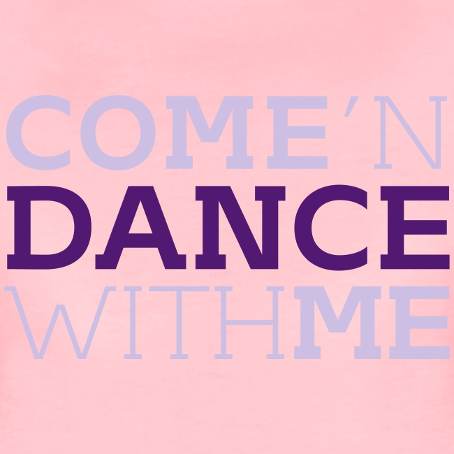 Come and Dance with Me