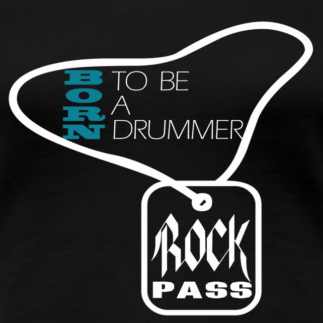 Born to be a drummer white