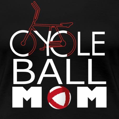 Radball | Cycle Ball Mom - Frauen Premium T-Shirt