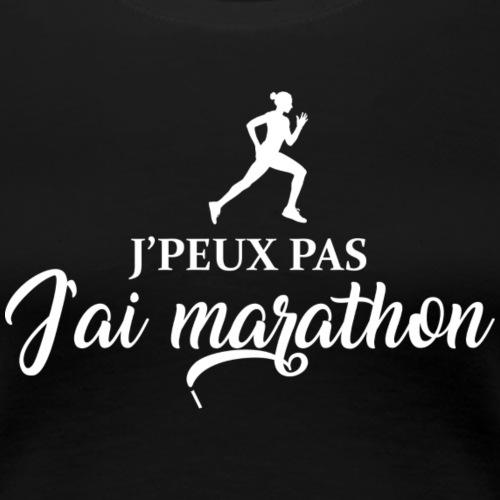 J'peux pas j'ai marathon - T-shirt Premium Femme