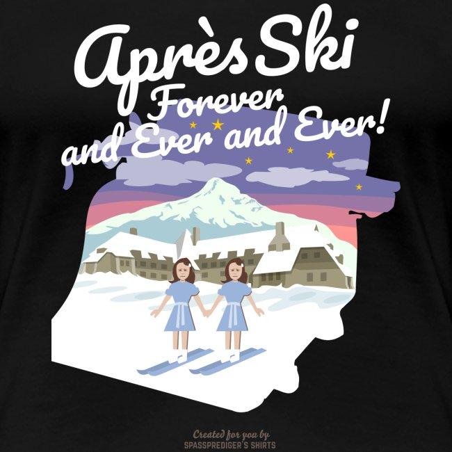 Apres Ski Forever   Ski T-Shirts