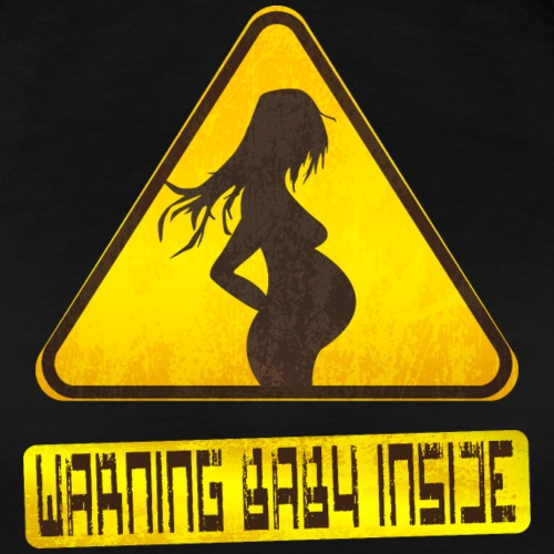 Warning baby inside