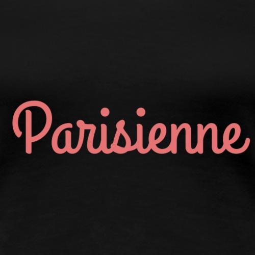 Parisienne - T-shirt Premium Femme