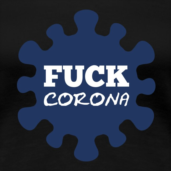 Fuck Corona