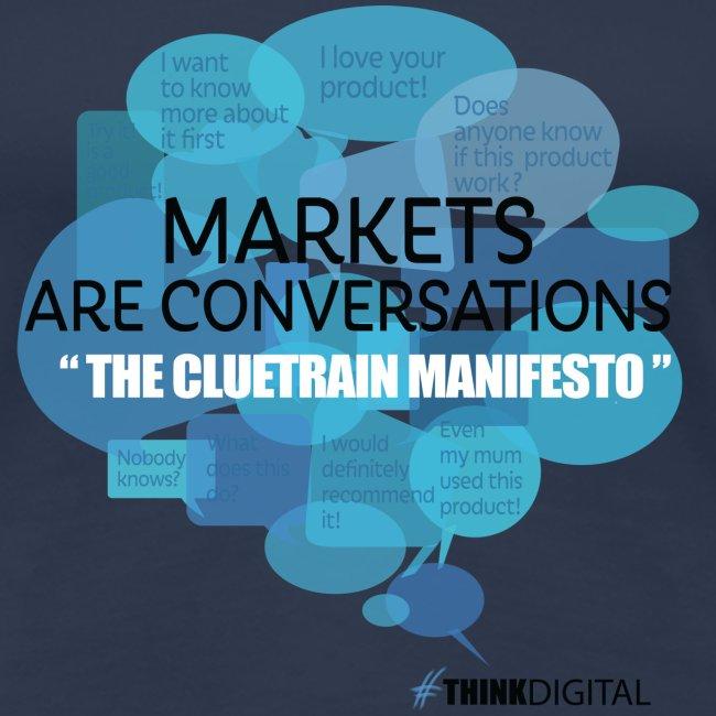 Markets are conversations The Cluetrain Manifesto