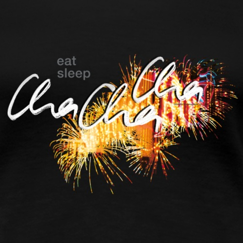 ChaCha - Frauen Premium T-Shirt