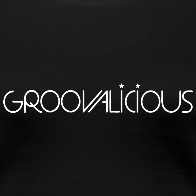 Groovalicious Girlie-Shirt