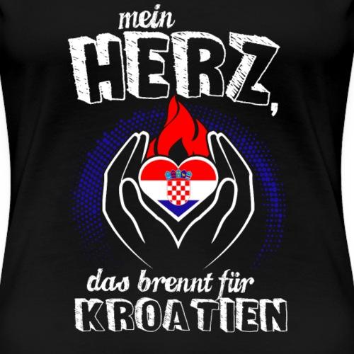 Mein Herz Brennt für Kroatien Geschenk Urlaub HR - Frauen Premium T-Shirt