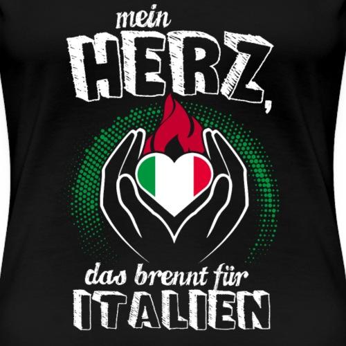 Mein Herz brennt für Italien Geschenk Italien Fan - Frauen Premium T-Shirt