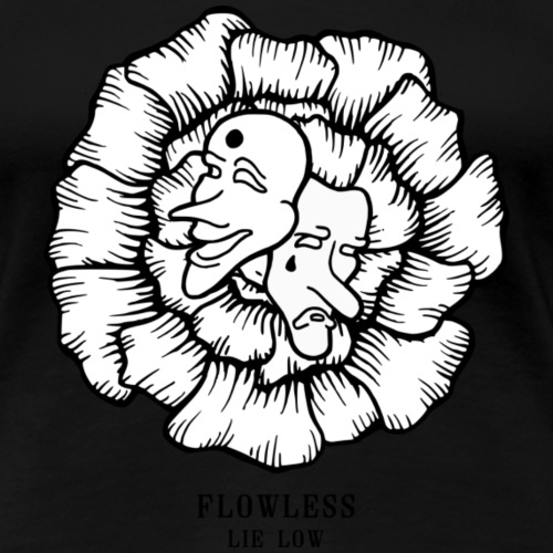 LIE LOW - Vrouwen Premium T-shirt
