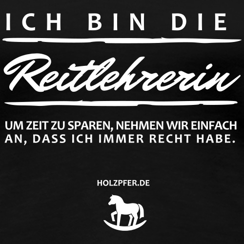 Reitlehrerin - Frauen Premium T-Shirt