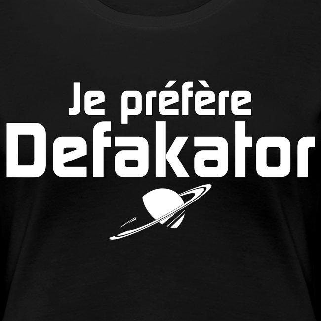 Je préfère Defakator