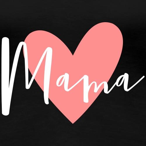 Mama Herz Liebe Geschenk - Frauen Premium T-Shirt