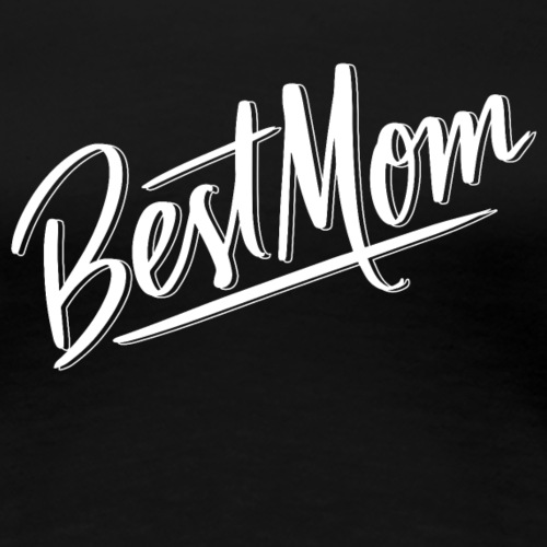 Best Mom Beste Mama Muttertag Geschenk Mothers day - Frauen Premium T-Shirt