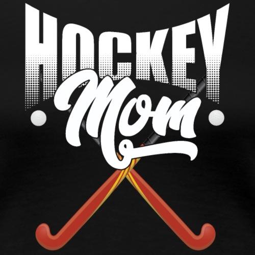 Field Hockey Mom - Women's Premium T-Shirt