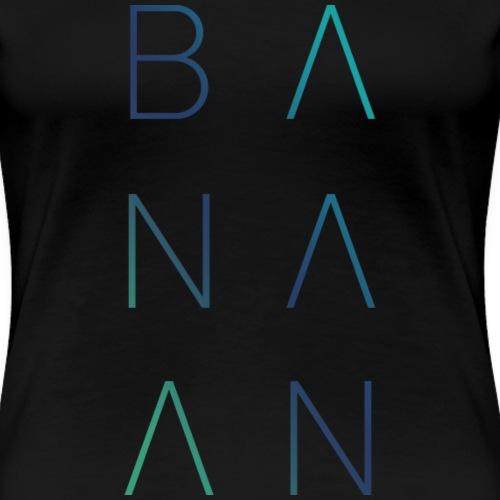 BANAAN 02 - Vrouwen Premium T-shirt