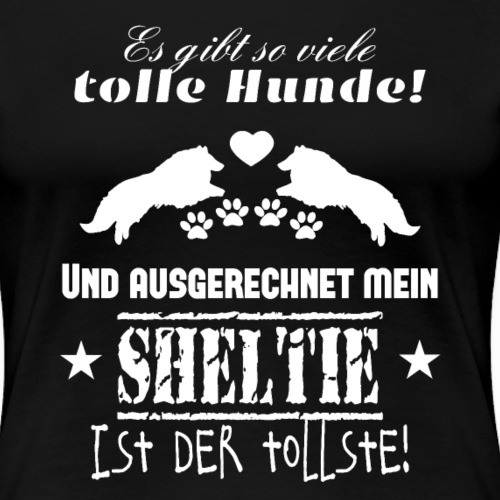 Sheltie T-Shirt shetland sheepdog - Frauen Premium T-Shirt