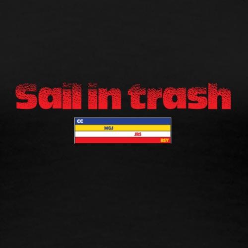 SAIL IN TRASH LOGO ROJO - Camiseta premium mujer