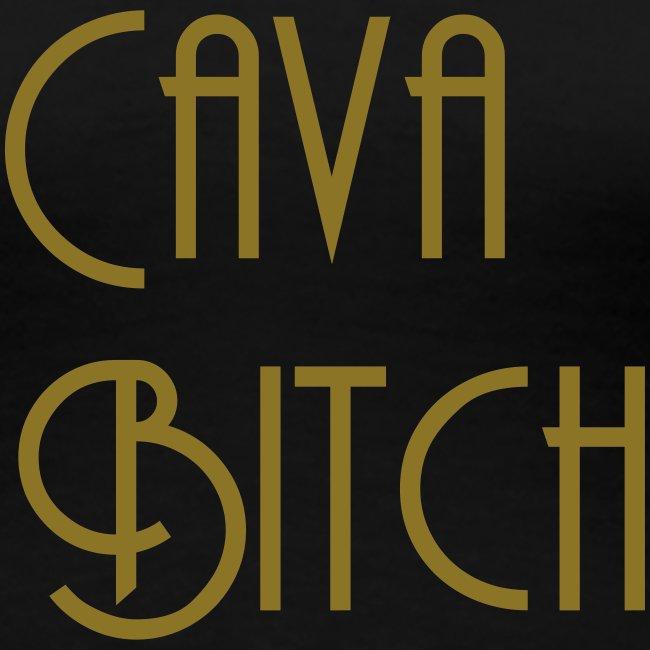 Cava Bitch