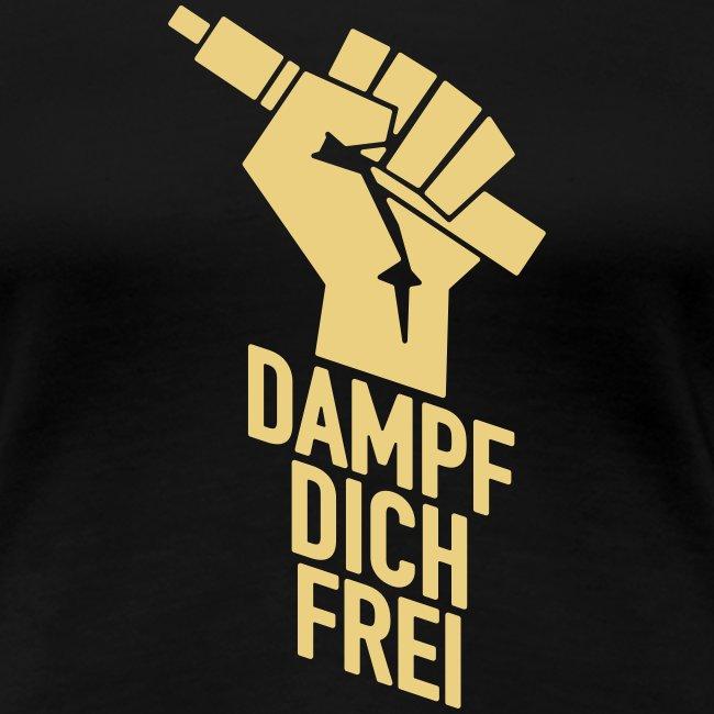 Dampf dich frei - Faust