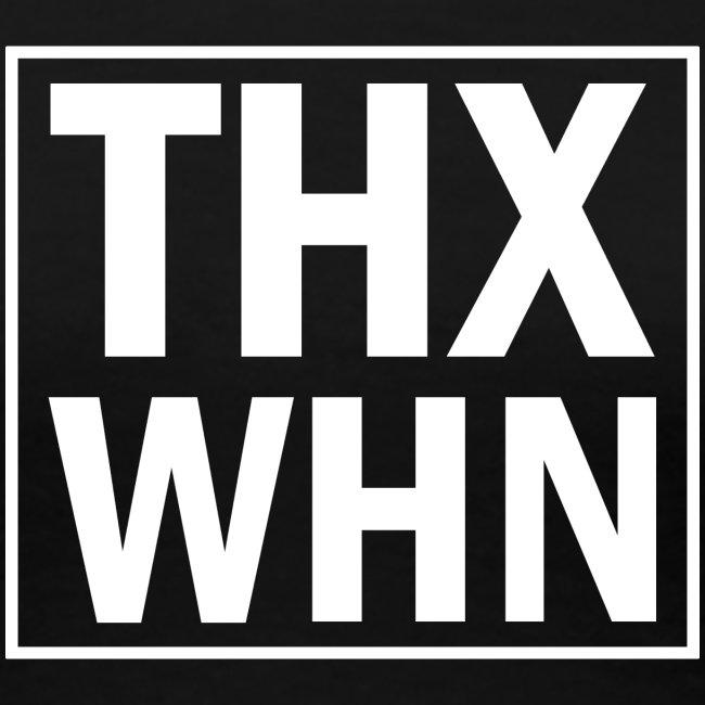 THX WHN - Thanks Wuhan (weiss)